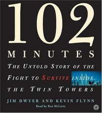 102 Minutes: The Untold Story of the Fight to Survive Inside the Twin Towers (Audio CD) (Abridged)