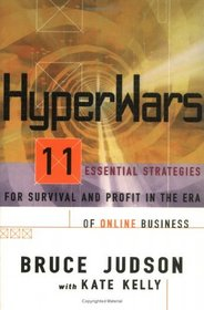 Hyperwars : 11 Essential Strategies for Survival and Profit in the Era of On-line Business