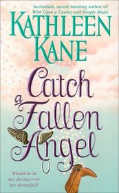 Catch a Fallen Angel