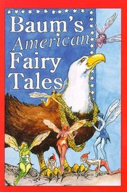Baum's American Fairy Tales