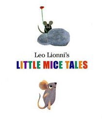 Leo Lionni's Little Mice Tales Boxed Set (Frederick, Matthew's Dream, Geraldine the Music Mouse, Tillie and the Wall)