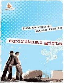 Spiritual Gifts: Uncommon High School Edition (Uncommon High School Bible Study)