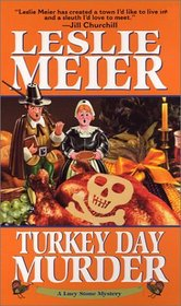 Turkey Day Murder (Lucy Stone, Bk 7)