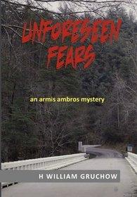 Unforeseen Fears