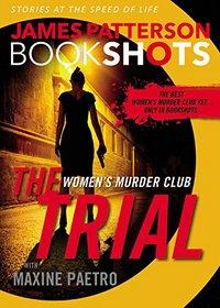 The Trial: A BookShot: A Women's Murder Club Story (BookShots)