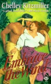 Embrace the Wind (Warriors of the Wind, Bk 2)