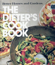 Better Homes and Gardens (The Dieters Cookbook)