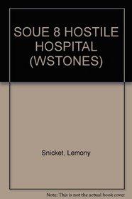 SOUE 8 HOSTILE HOSPITAL (WSTONES)