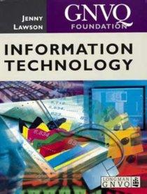 Foundation GNVQ Information Technology (Longman GNVQ)