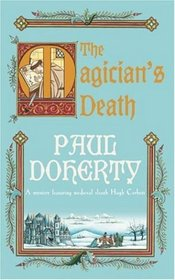 The Magician's Death (Hugh Corbett, Bk 14)