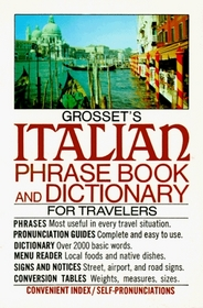 Grosset's Italian Phrase Book and Dictionary (Grosset's Phrase Book and Dictionary)