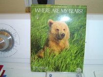 WHERE ARE MY BEARS? (One Earth)