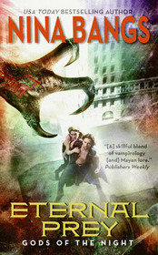 Eternal Prey (Gods of the Night, Bk 3)
