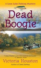Dead Boogie (Loon Lake, Bk 7)