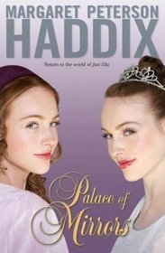 Palace of Mirrors (Palace Chronicles, Bk 2)