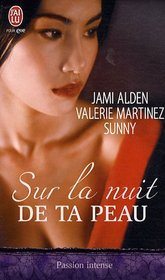 Sur la nuit de ta peau (Skin on Skin) (French Edition)