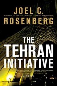 The Tehran Initiative (Twelfth Imam, Bk 2)