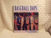Baseball Days: From the Sandlots to
