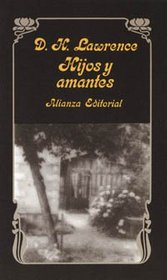 Hijos y amantes / Kids and Lovers (Spanish Edition)