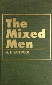 Mixed Men