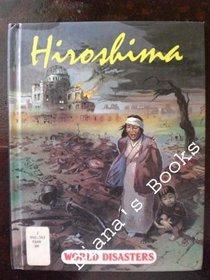 Hiroshima (World Disasters Series)