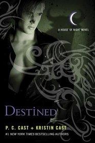 Destined (House of Night, Bk 9)