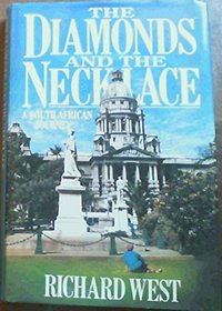 The Diamonds and the Necklace: A South African Journey