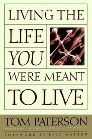 Living the Life You Were Meant to Live