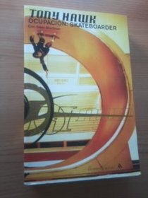 Tony Hawk Ocupacion Skateboarder (Resevoir) (Spanish Edition)