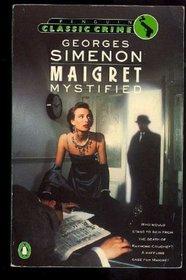 Maigret Mystified (Classic Crime)
