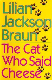 The Cat Who Said Cheese (Cat Who... Bk 18)