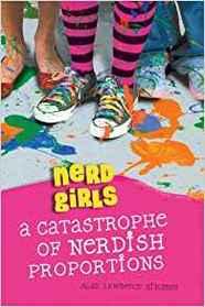 Nerd Girls (A Catastrophe of Nerdish Proportions)