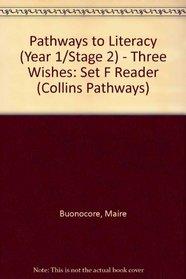 Collins Pathways Stage 2 Set F: 3 Wishes (Collins Pathways)