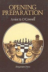 Opening Preparation (Pergamon Chess Series)