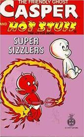 Casper and Hot Stuff (Super Sizzlers, No 9)
