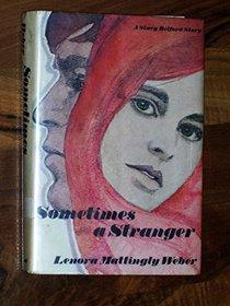 Sometimes a stranger;: A Stacy Belford story