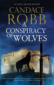 A Conspiracy of Wolves (An Owen Archer mystery)