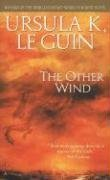 The Other Wind (The Earthsea Cycle, Book 6)