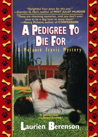 A Pedigree to Die for (Melanie Travis, Bk 1)