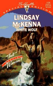White Wolf (That Special Woman!) (Silhouette Special Edition, No 1135)