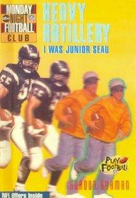 Heavy Artillery: I Was Junior Seau (Monday Night Football Club)
