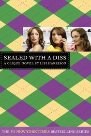 Sealed With A Diss (Turtleback School & Library Binding Edition) (Clique)