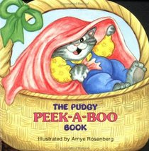 The Pudgy Peek-A-Boo Book (A Pudgy Board Book)