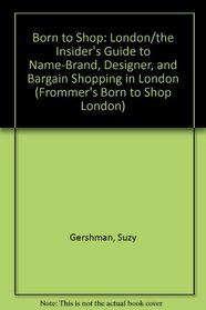 Born to Shop: London (Frommer's Born to Shop London)
