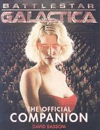 Battlestar Galactica: The Official Companion Season 1 (Limited Edition Variant Cover) (Battlestar Galactica)