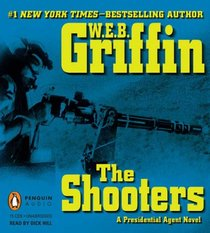 The Shooters (Presidential Agent, Bk 4) (Audio CD) (Unabridged)