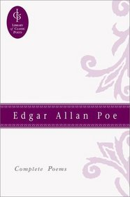 Edgar Allan Poe: Complete Poems (Library of Classic Poets)