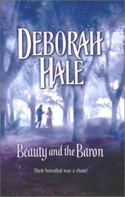 Beauty and the Baron (Harlequin Historical, No 655)