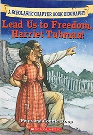 Lead Us to Freedom, Harriet Tubman! (Before I Made History)