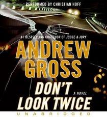 Don't Look Twice (Ty Hauck, Bk 2) (Audio CD) (Unabridged)